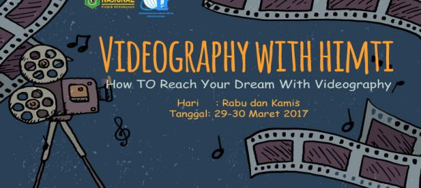 Videography-with-himti-UNAS